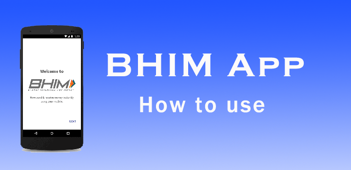 What is BHIM APP ? How to download and Use